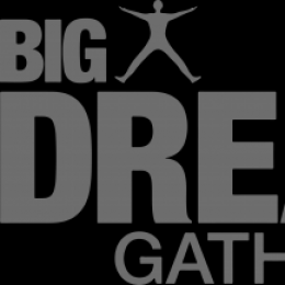 BIG Dream Gathering